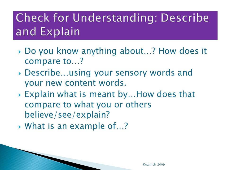 Check for Understanding: Describe and Explain