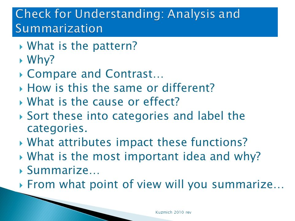 Check for Understanding: Analysis and Summarization