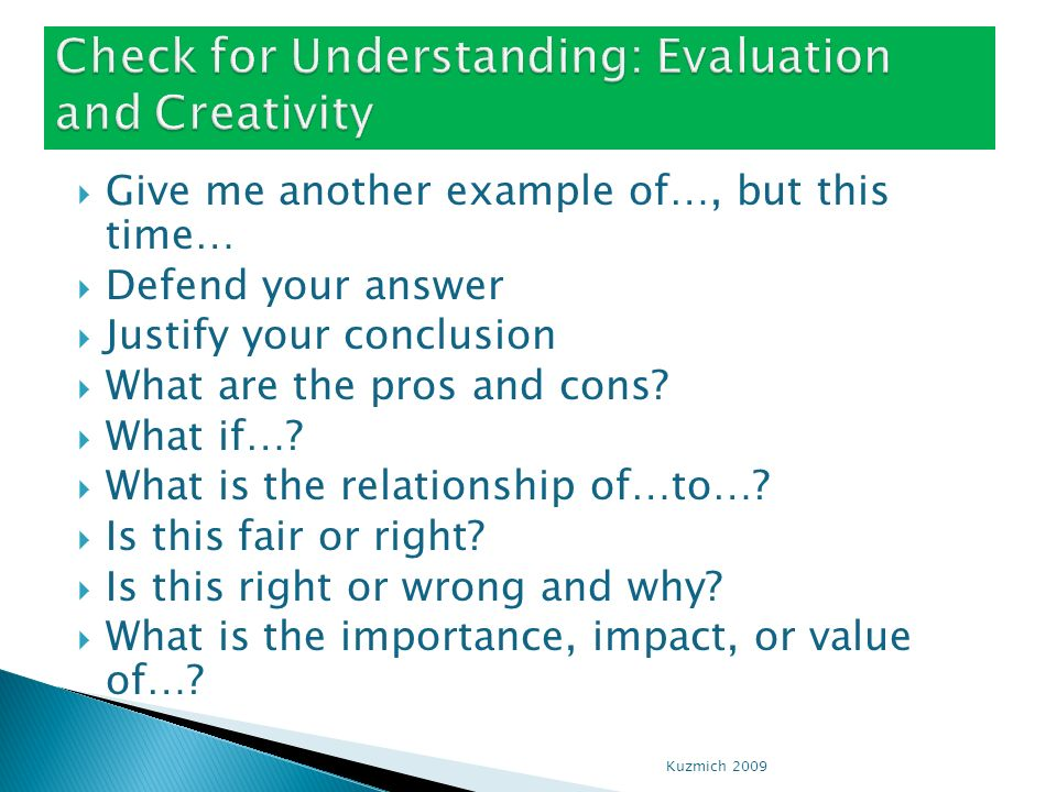 Check for Understanding: Evaluation and Creativity