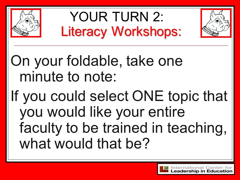 YOUR TURN 2: Literacy Workshops: