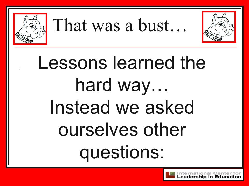 Lessons learned the hard way…