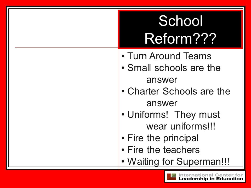 School Reform Turn Around Teams Small schools are the answer