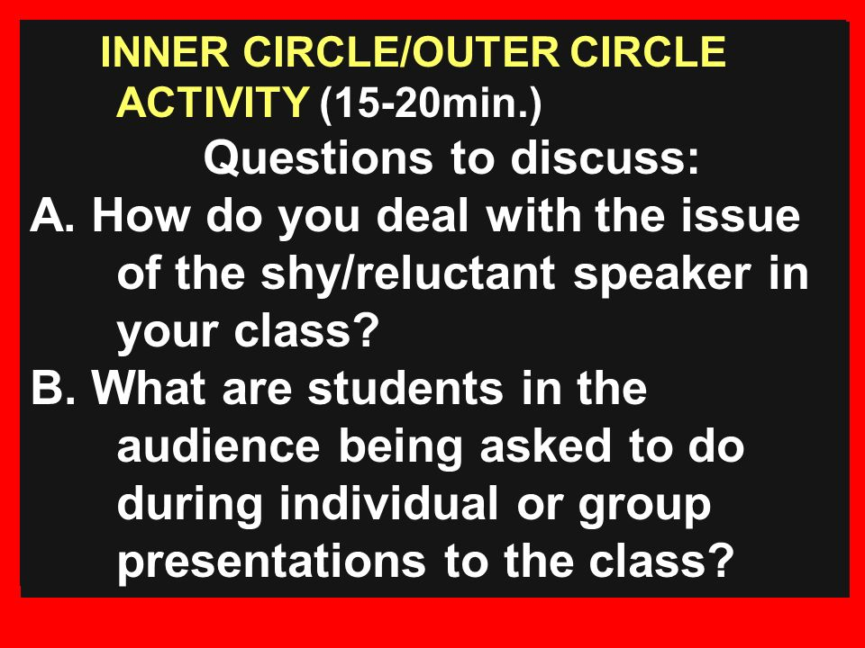 INNER CIRCLE/OUTER CIRCLE ACTIVITY (15-20min.)