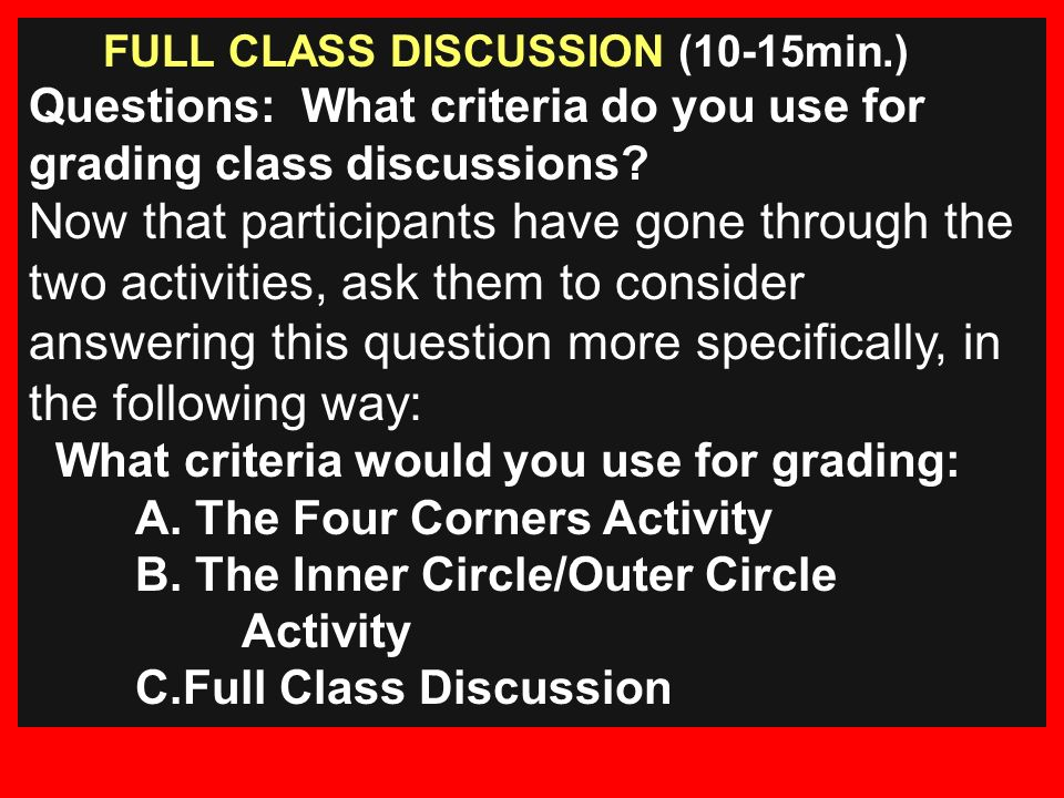 FULL CLASS DISCUSSION (10-15min.)