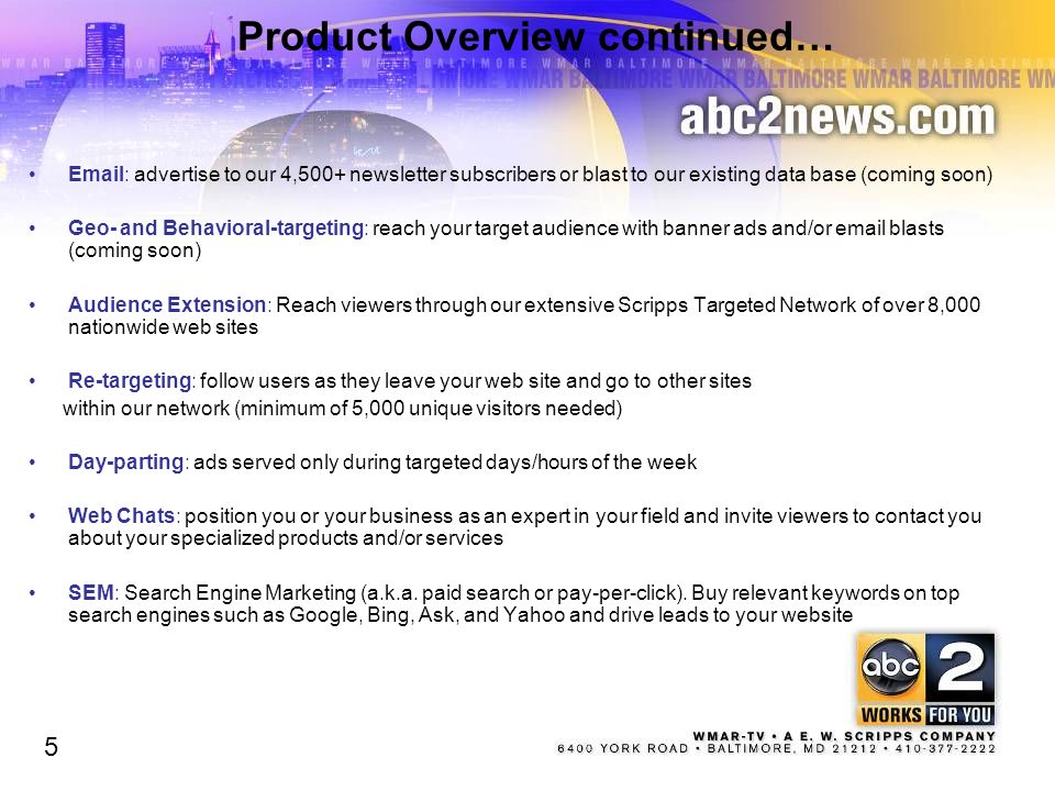 Product Overview continued…