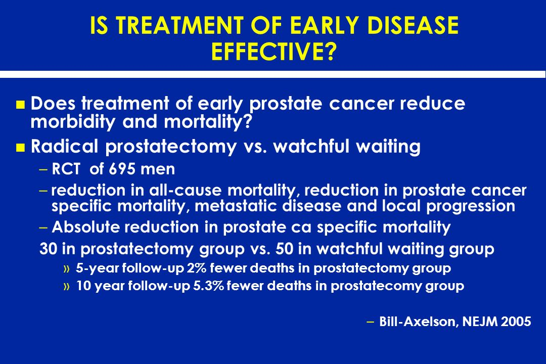 IS TREATMENT OF EARLY DISEASE EFFECTIVE
