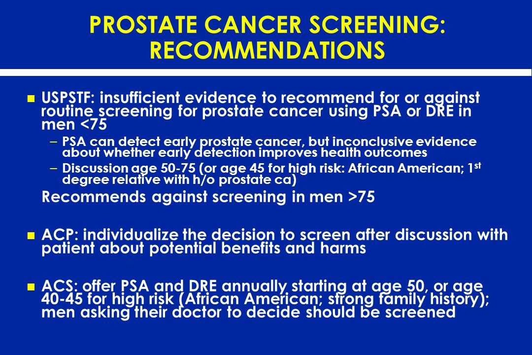 PROSTATE CANCER SCREENING: RECOMMENDATIONS