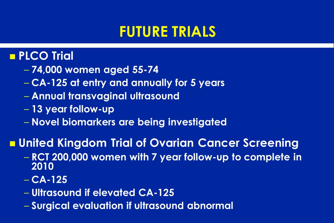 FUTURE TRIALS PLCO Trial