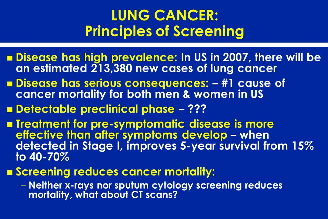 LUNG CANCER: Principles of Screening