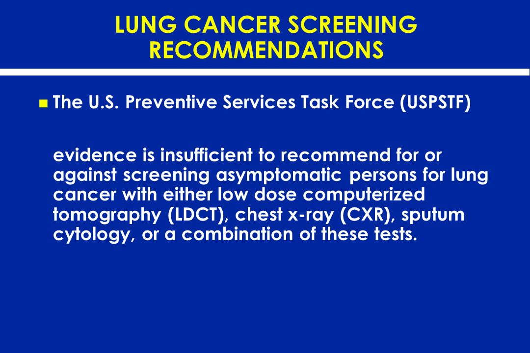 LUNG CANCER SCREENING RECOMMENDATIONS