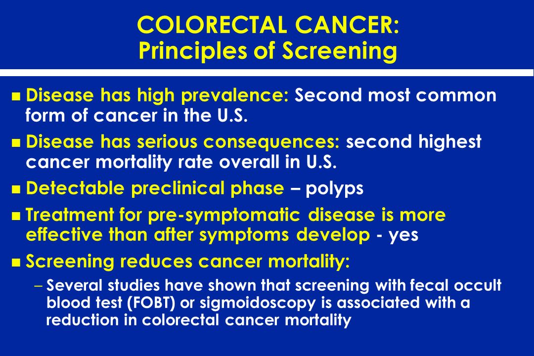 COLORECTAL CANCER: Principles of Screening