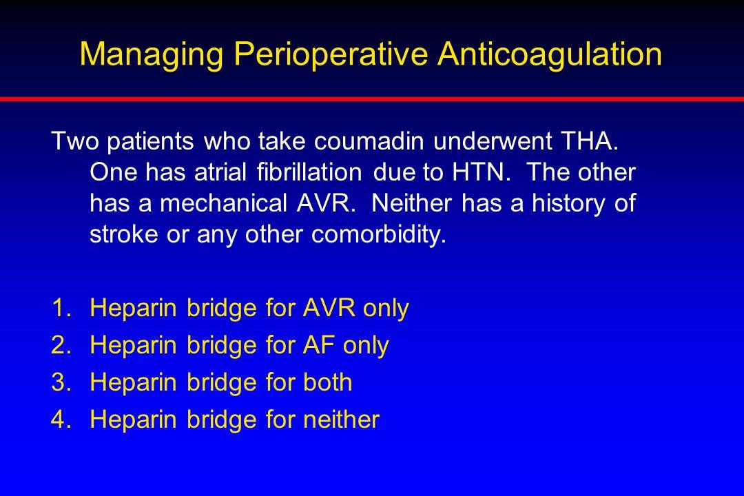 Managing Perioperative Anticoagulation