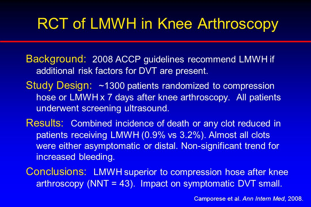 RCT of LMWH in Knee Arthroscopy