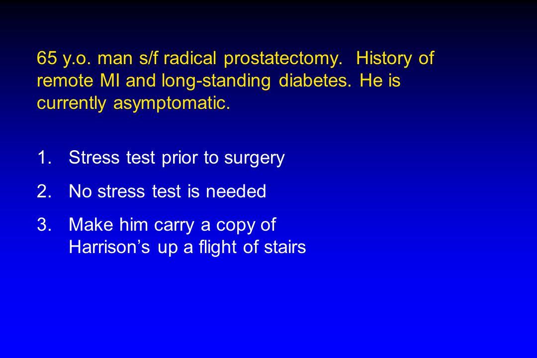 65 y. o. man s/f radical prostatectomy