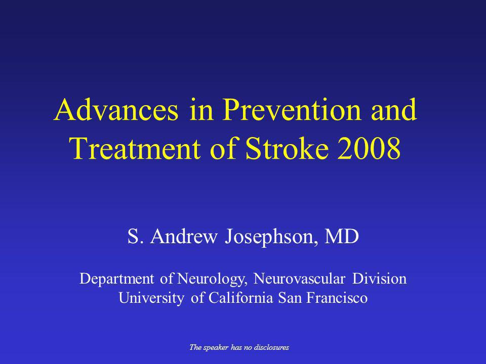 Advances in Prevention and Treatment of Stroke 2008