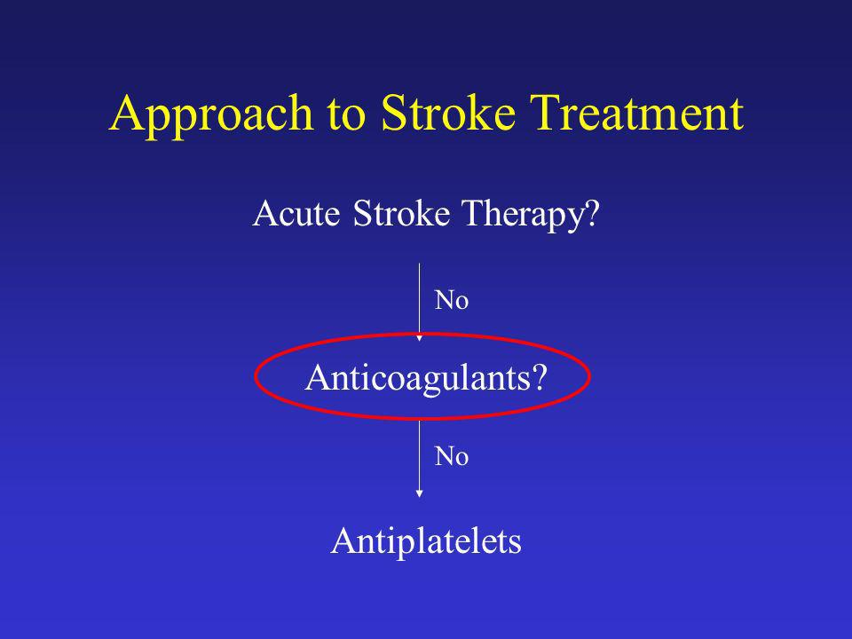 Approach to Stroke Treatment