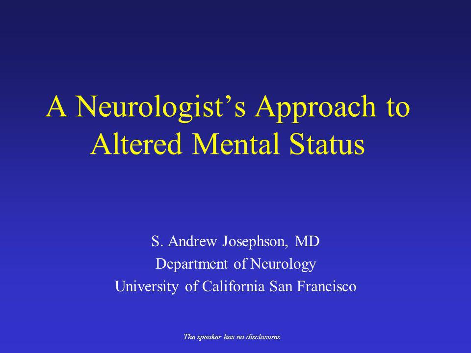 A Neurologist's Approach to Altered Mental Status