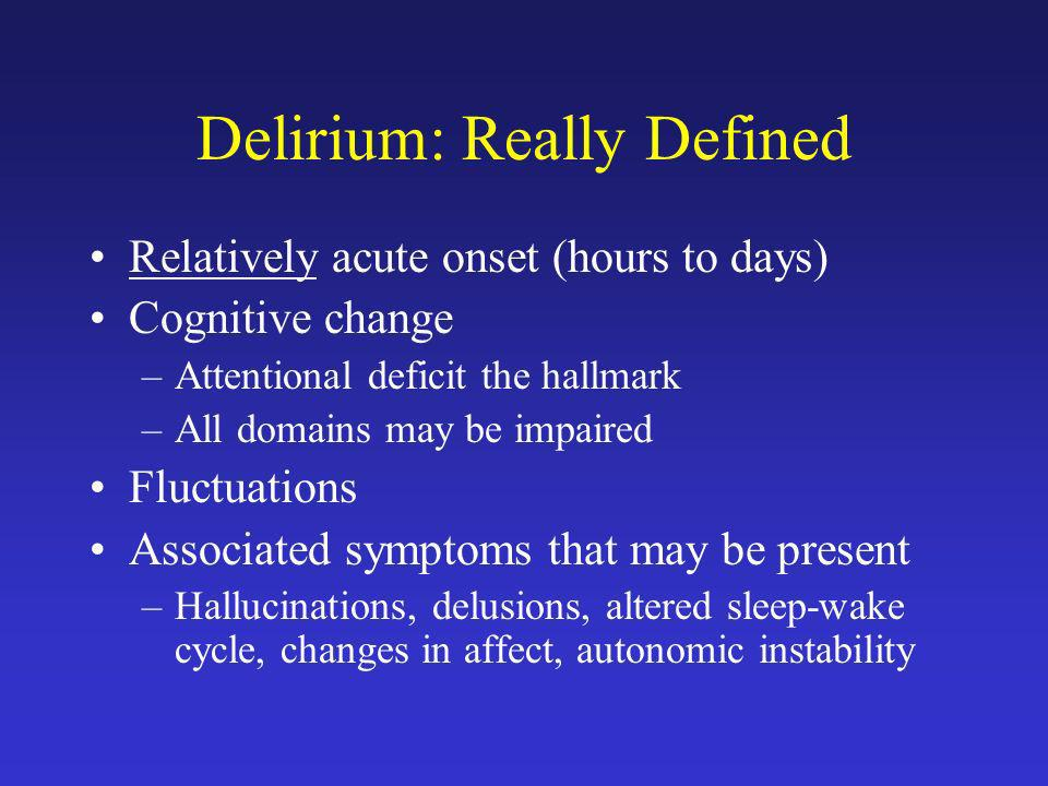 Delirium: Really Defined