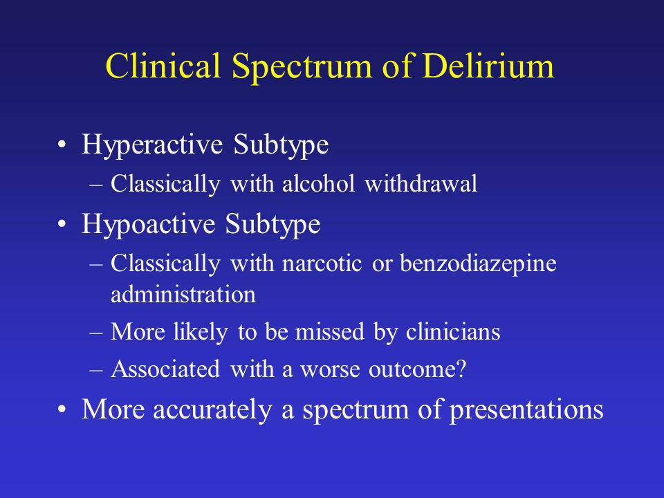 Clinical Spectrum of Delirium