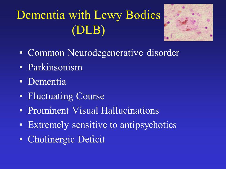 Dementia with Lewy Bodies (DLB)