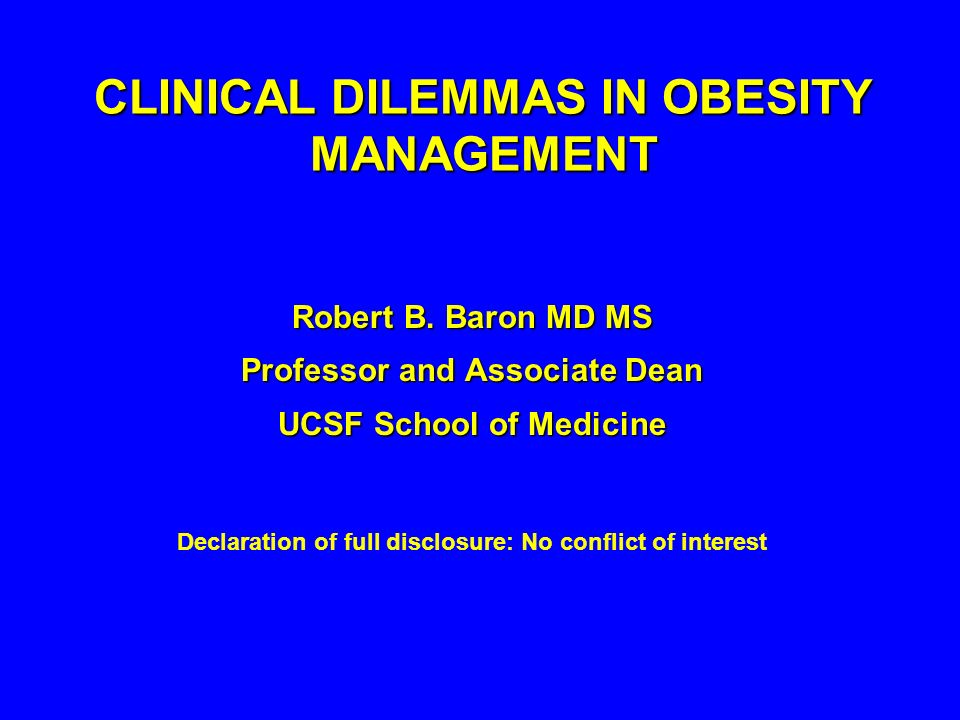 CLINICAL DILEMMAS IN OBESITY MANAGEMENT