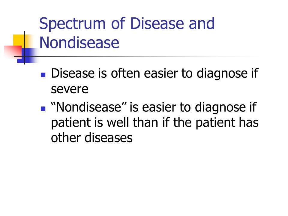Spectrum of Disease and Nondisease