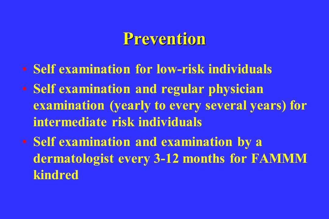 Prevention Self examination for low-risk individuals