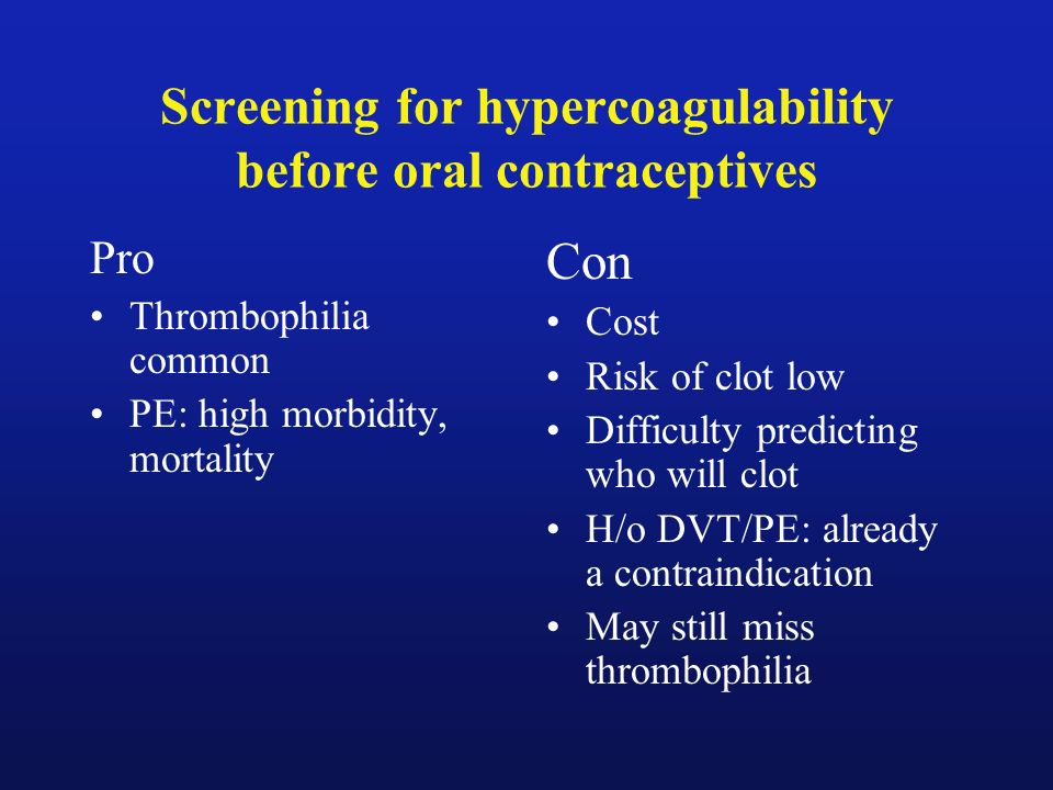 Screening for hypercoagulability before oral contraceptives