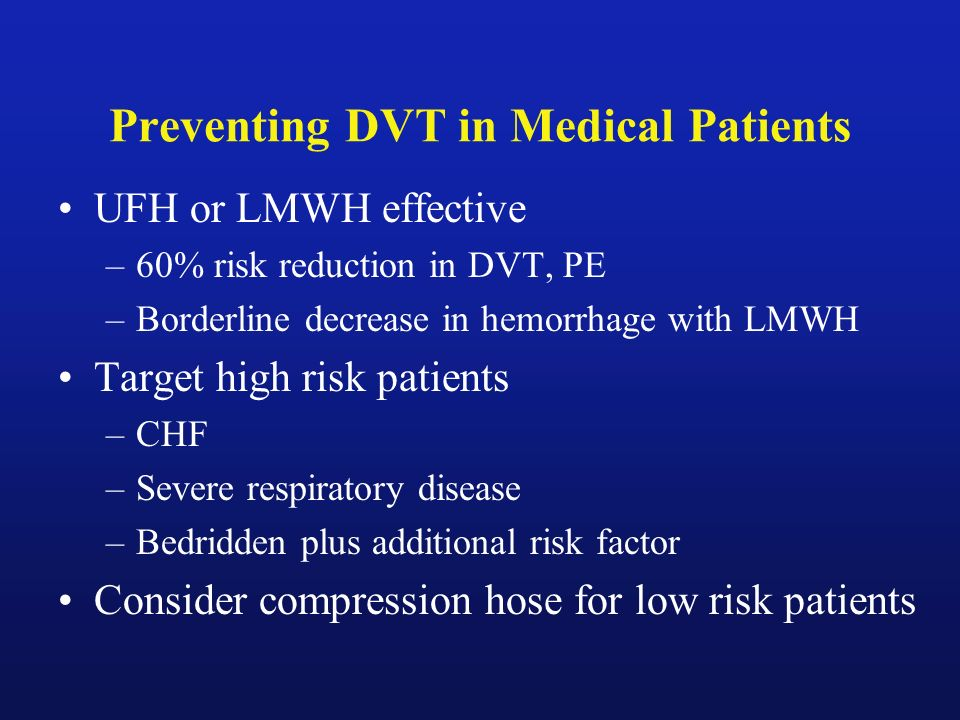 Preventing DVT in Medical Patients