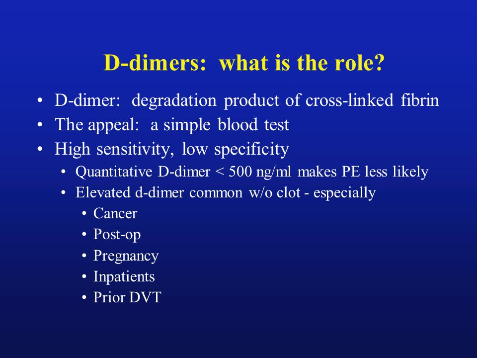 D-dimers: what is the role