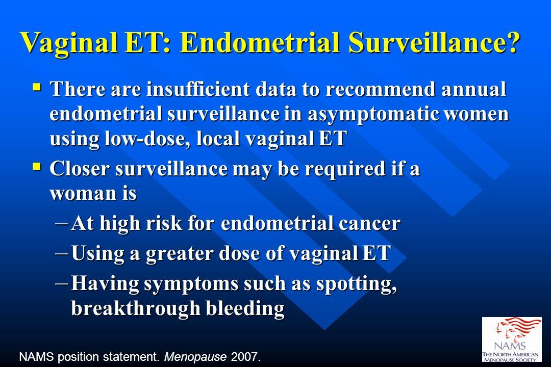 Vaginal ET: Endometrial Surveillance