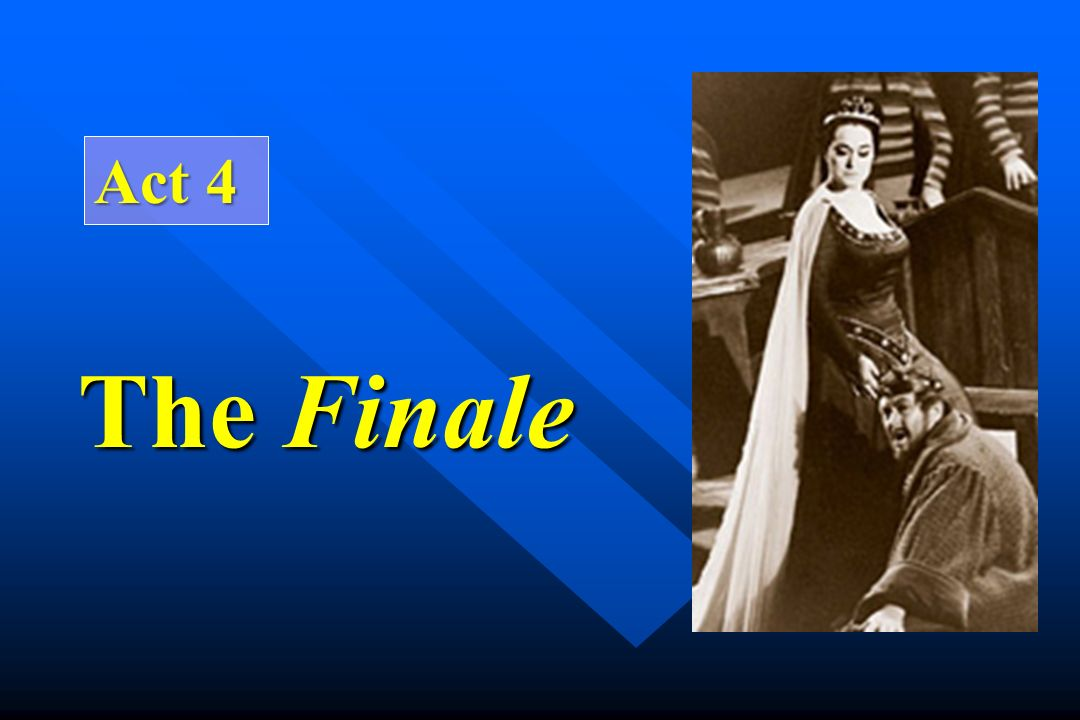 Act 4 The Finale