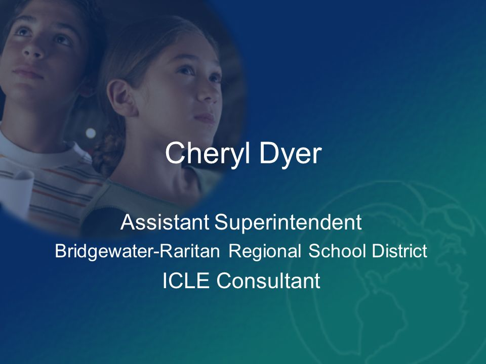 Cheryl Dyer Assistant Superintendent ICLE Consultant
