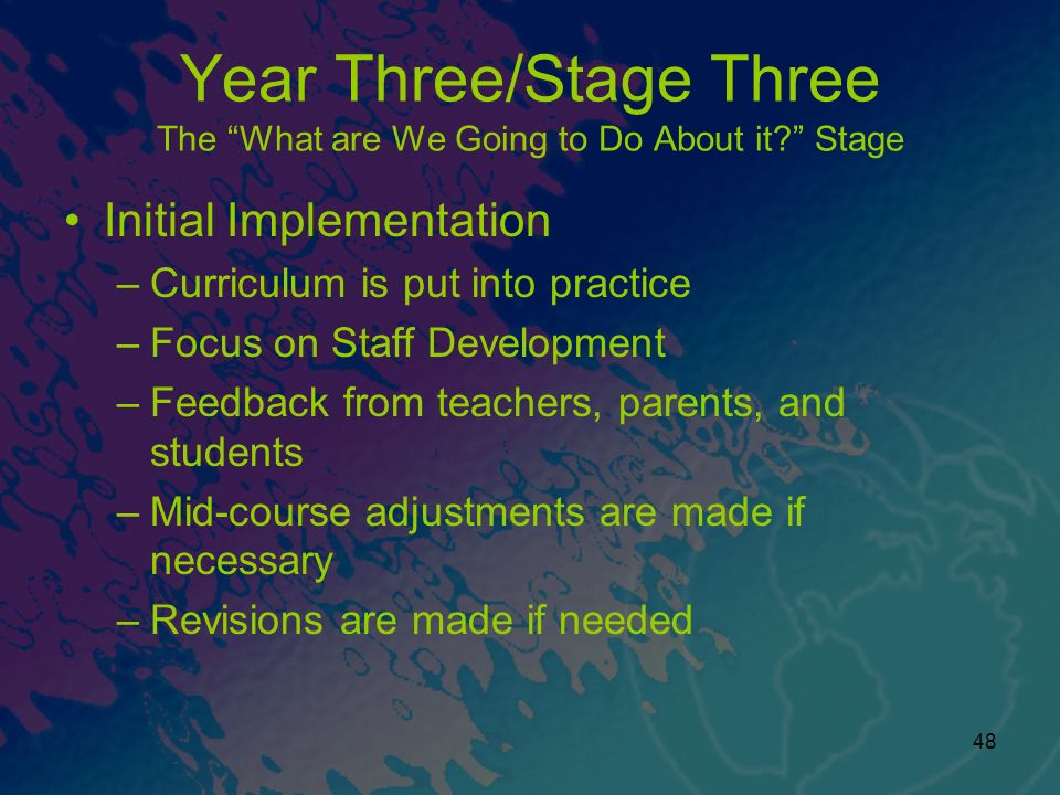 Year Three/Stage Three The What are We Going to Do About it Stage