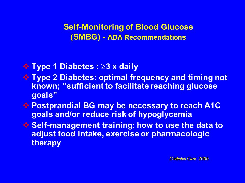 Self-Monitoring of Blood Glucose (SMBG) - ADA Recommendations