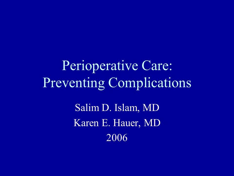Perioperative Care: Preventing Complications