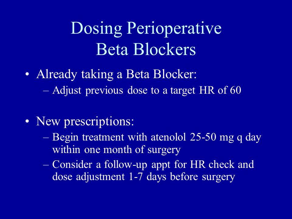 Dosing Perioperative Beta Blockers