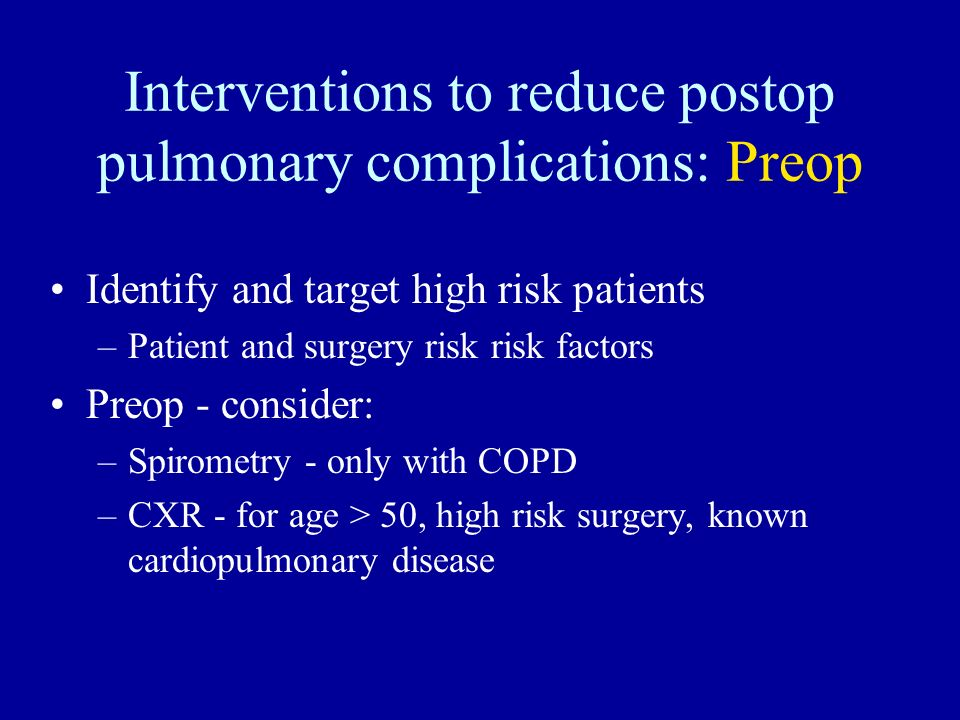 Interventions to reduce postop pulmonary complications: Preop
