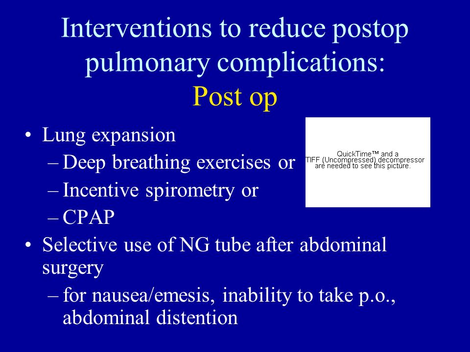 Interventions to reduce postop pulmonary complications: Post op