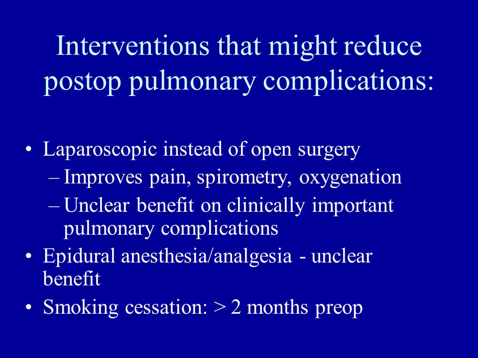 Interventions that might reduce postop pulmonary complications: