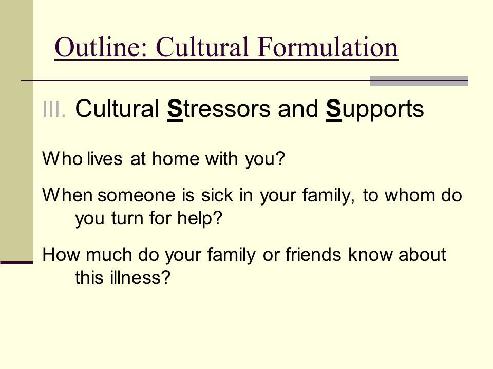 Outline: Cultural Formulation