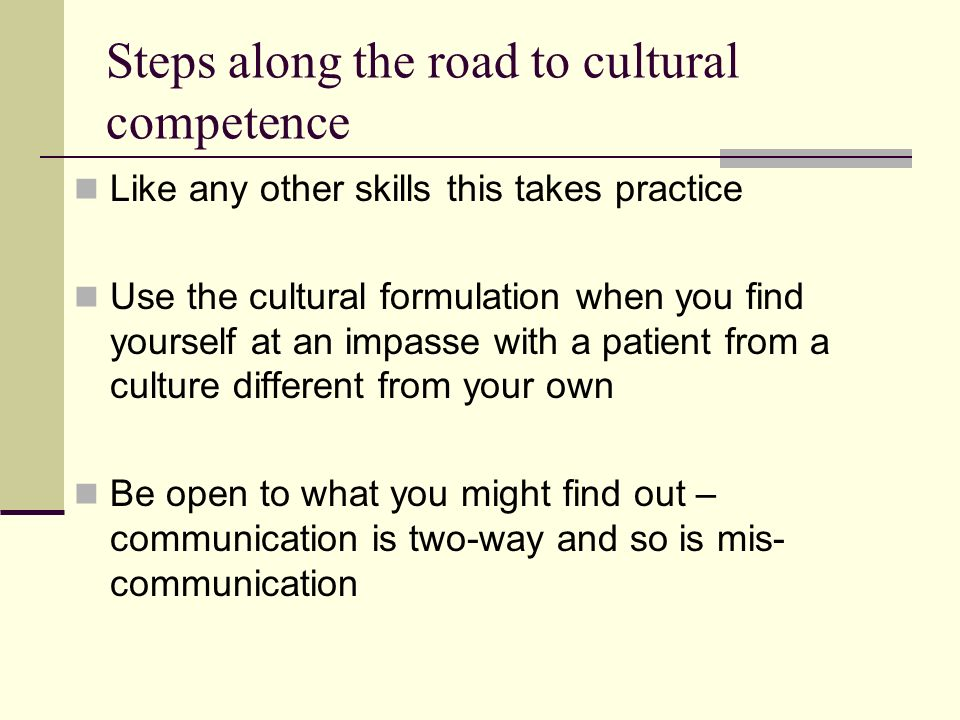 Steps along the road to cultural competence