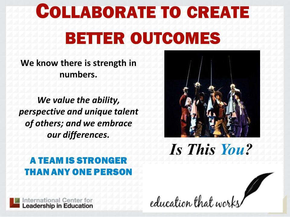 Collaborate to create better outcomes