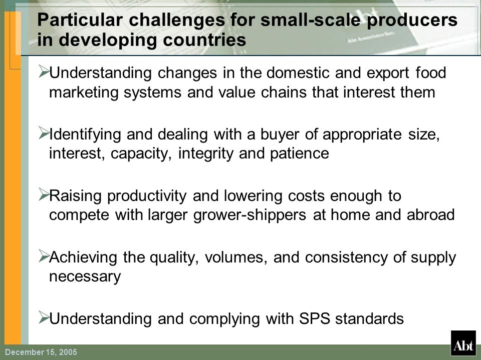 Particular challenges for small-scale producers in developing countries