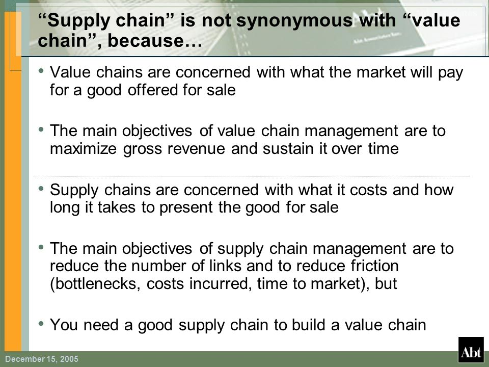 Supply chain is not synonymous with value chain , because…