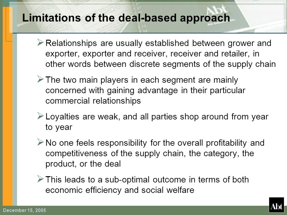 Limitations of the deal-based approach