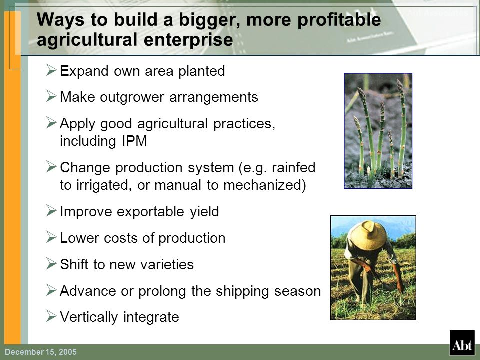 Ways to build a bigger, more profitable agricultural enterprise