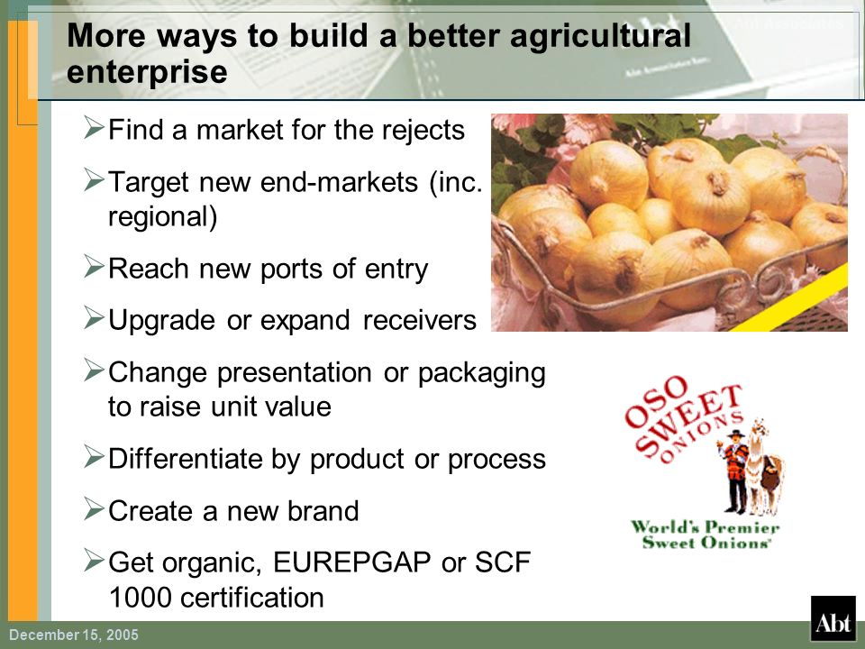 More ways to build a better agricultural enterprise