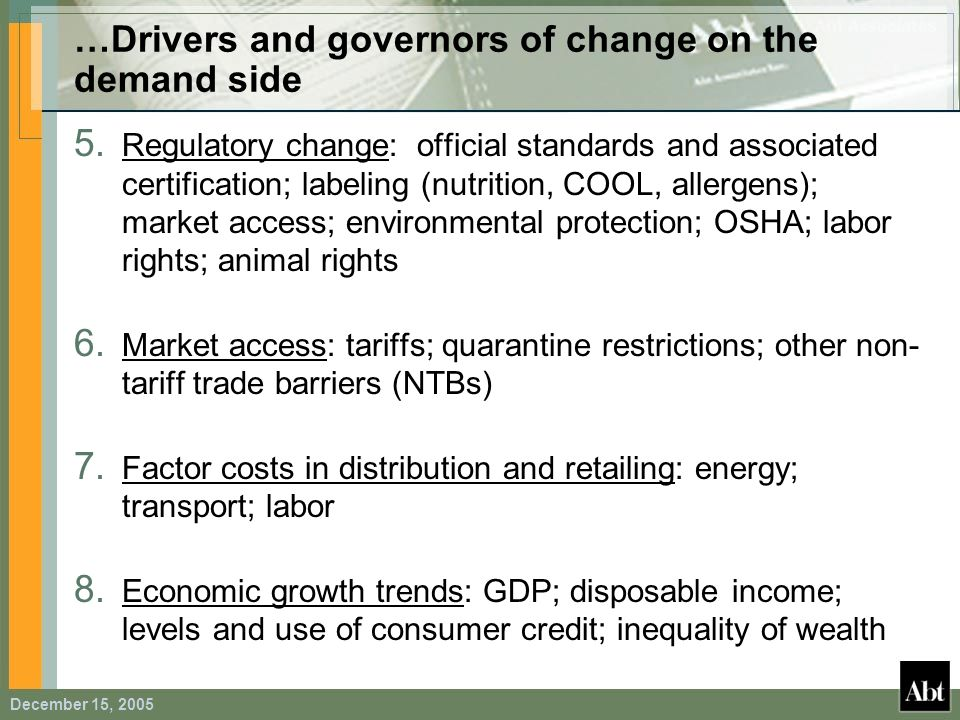 …Drivers and governors of change on the demand side