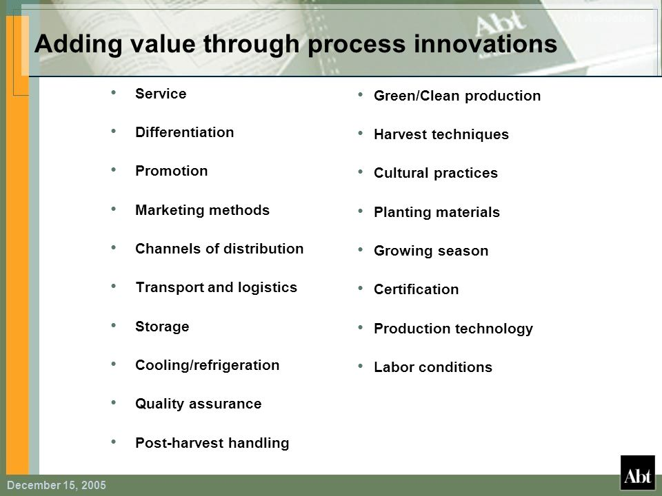 Adding value through process innovations